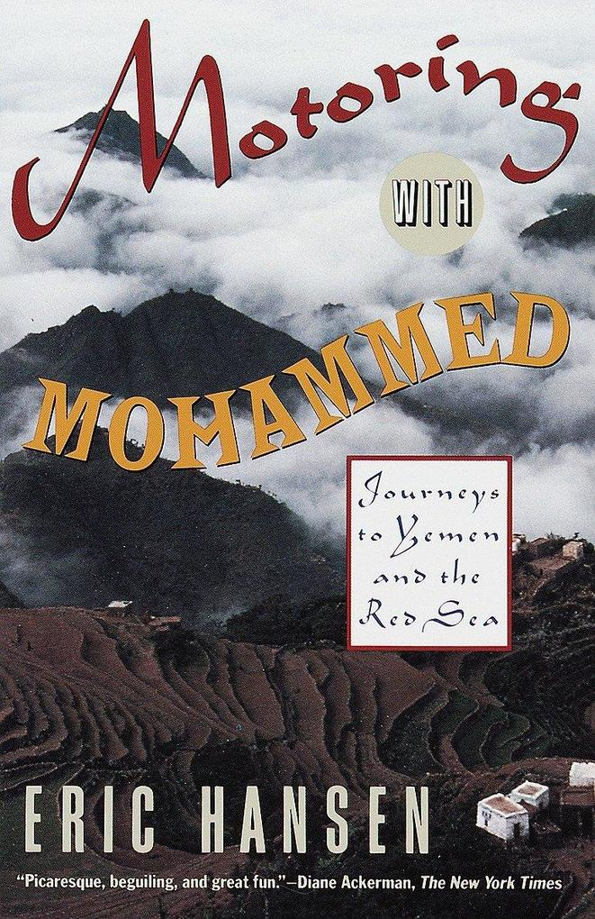 Motoring with Mohammed: Journeys to Yemen and the Red Sea als Taschenbuch