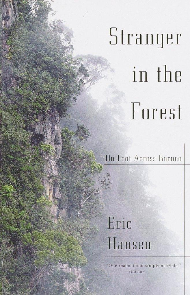 Stranger in the Forest: On Foot Across Borneo als Taschenbuch