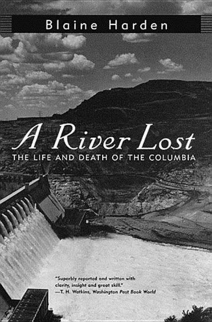 A River Lost: The Life and Death of the Columbia als Taschenbuch