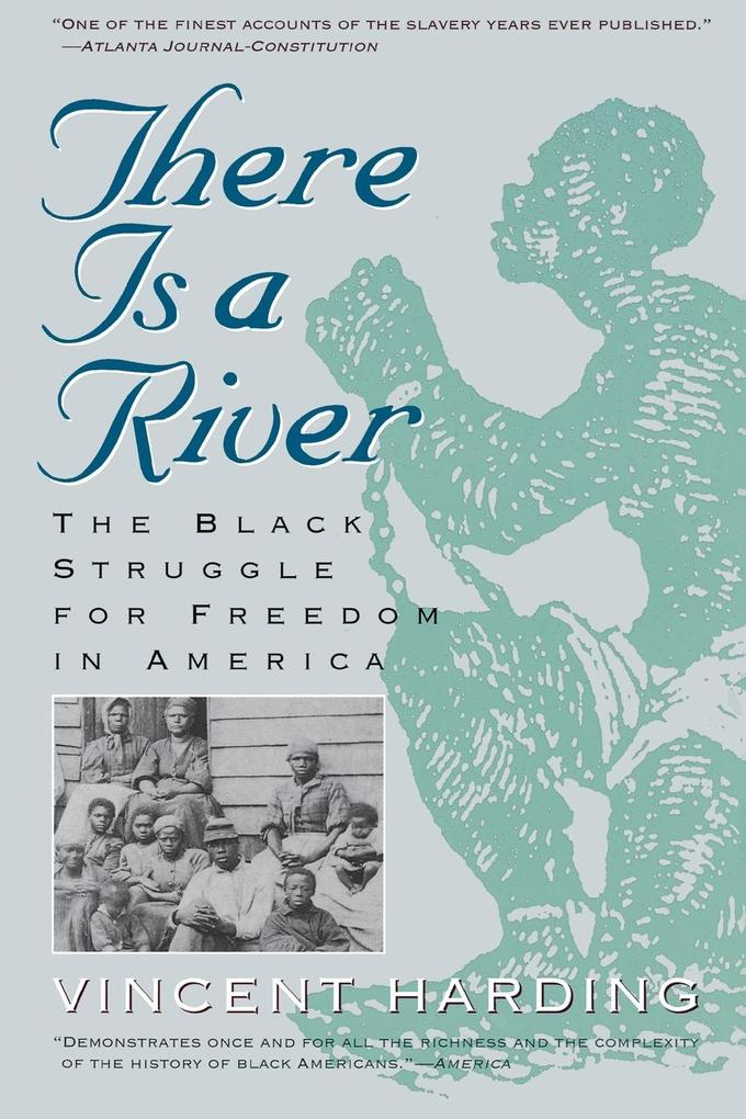There Is a River: The Black Struggle for Freedom in America als Taschenbuch