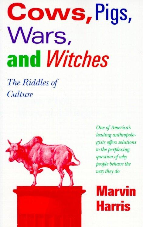 Cows, Pigs, Wars, and Witches: The Riddles of Culture als Taschenbuch