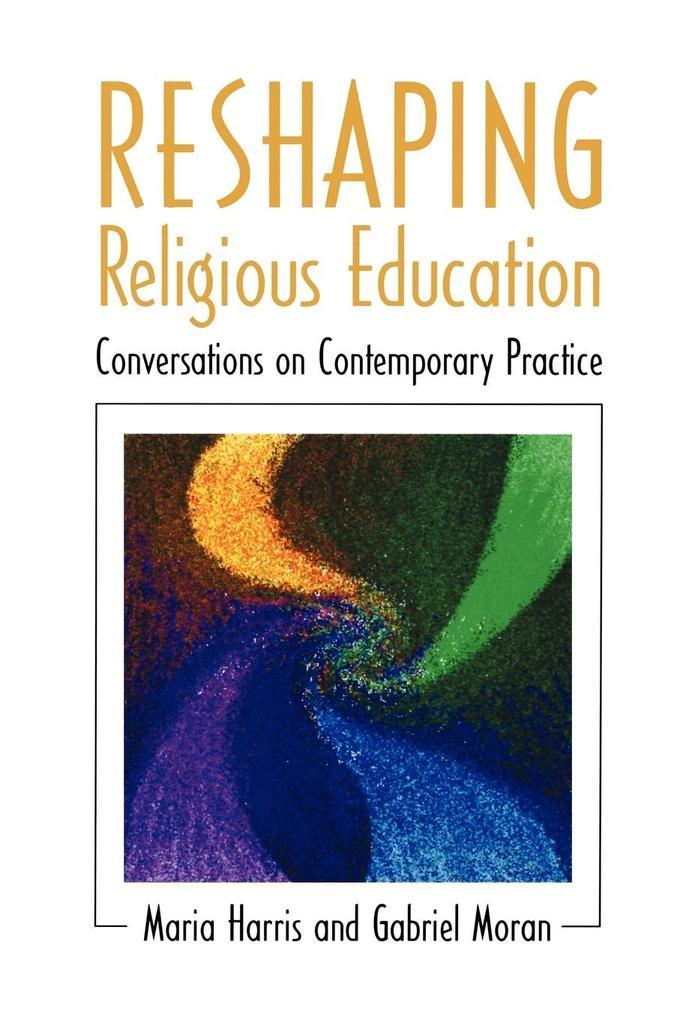 Reshaping Religious Education als Taschenbuch