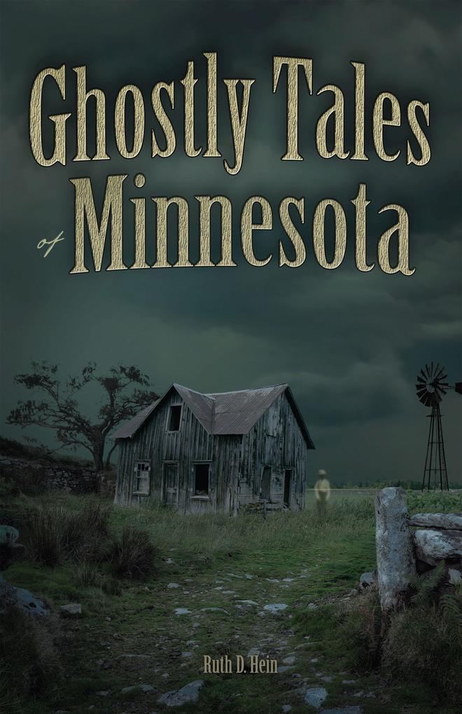 Ghostly Tales of Minnesota als Taschenbuch