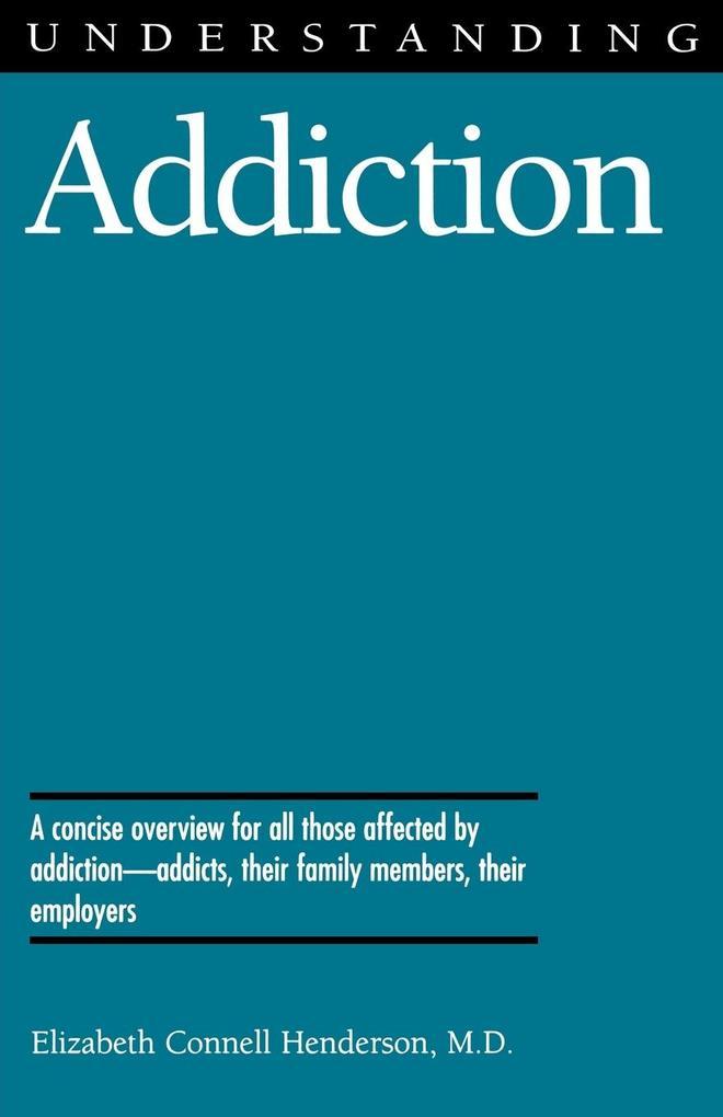 Understanding Addiction als Taschenbuch