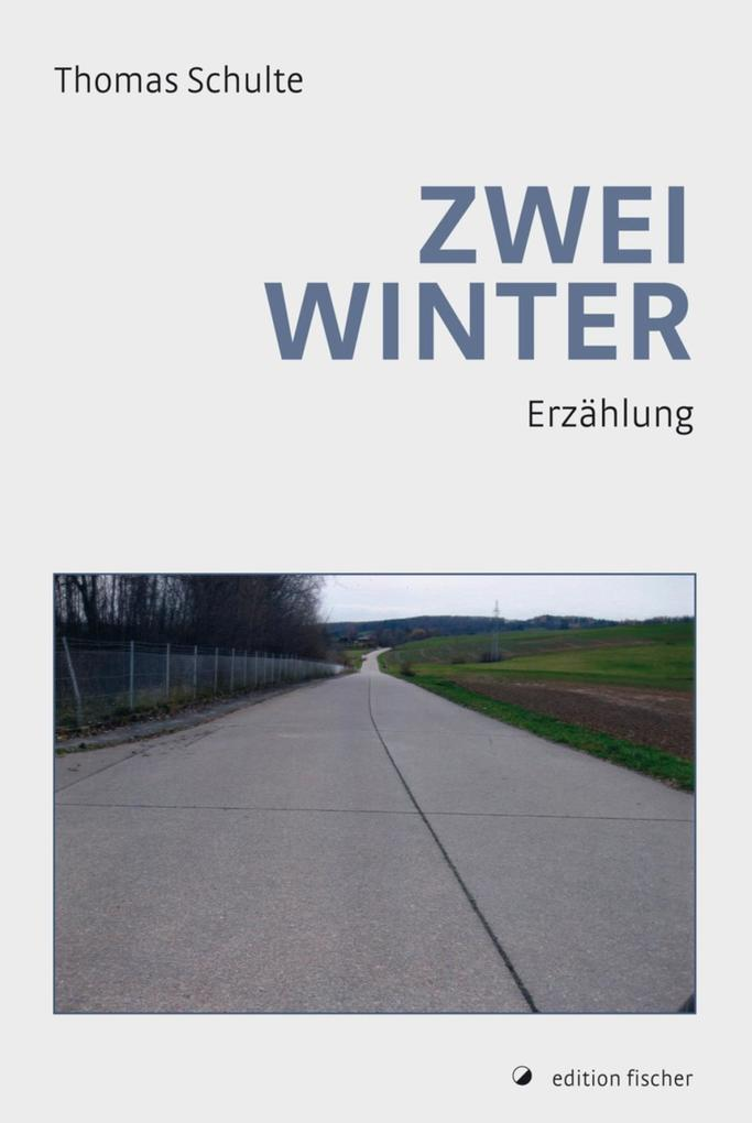 Zwei Winter als eBook