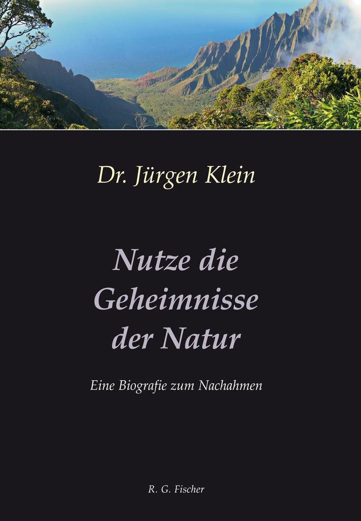 Nutze die Geheimnisse der Natur als eBook