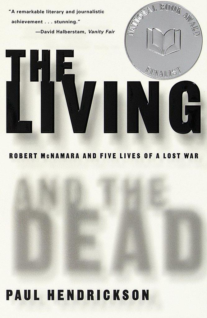 The Living and the Dead: Robert McNamara and Five Lives of a Lost War als Taschenbuch