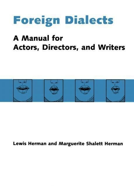 Foreign Dialects: A Manual for Actors, Directors, and Writers als Taschenbuch