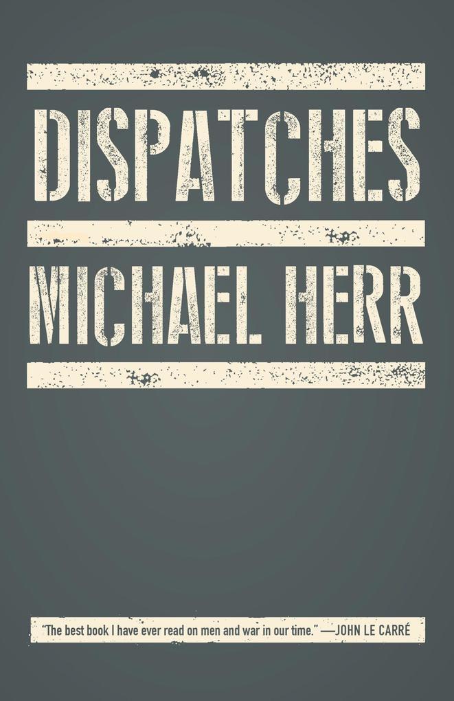 Dispatches als Taschenbuch