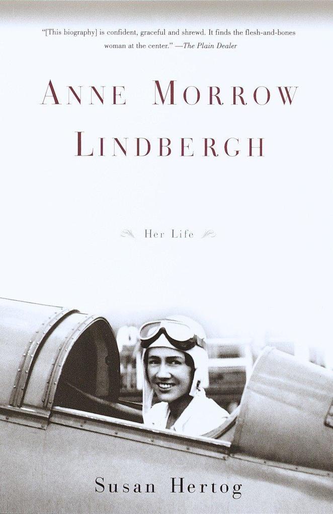 Anne Morrow Lindbergh: Her Life als Taschenbuch