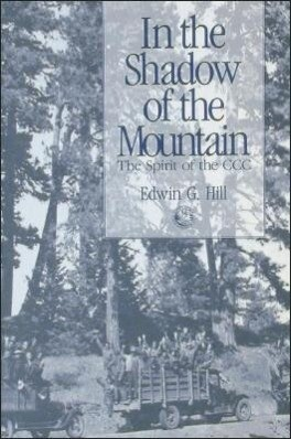 In the Shadow of the Mountain: The Spirit of the CCC als Taschenbuch