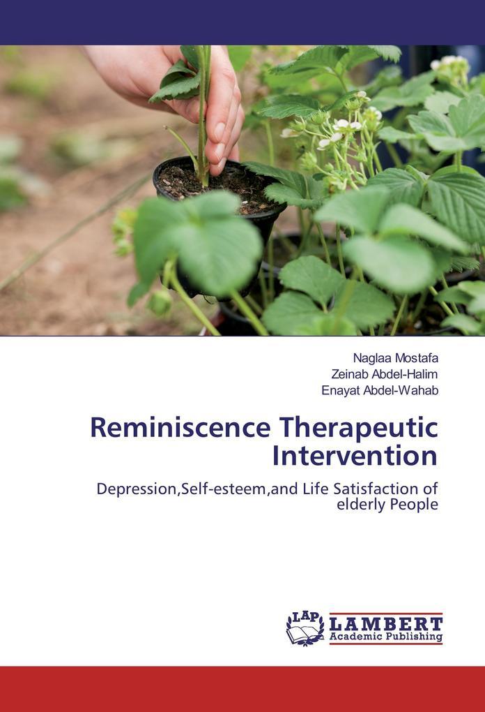 Reminiscence Therapeutic Intervention als Buch
