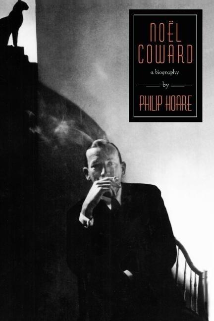 Noel Coward: A Biography als Taschenbuch