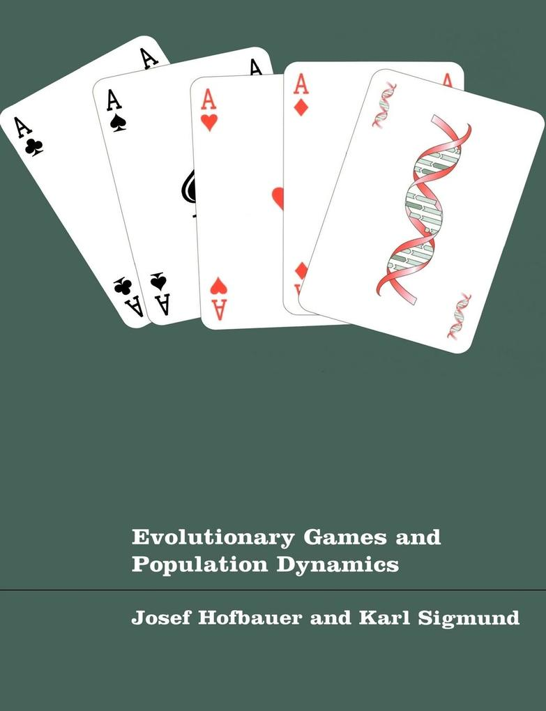 Evolutionary Games and Population Dynamics als Buch