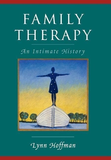 Family Therapy: An Intimate History als Buch