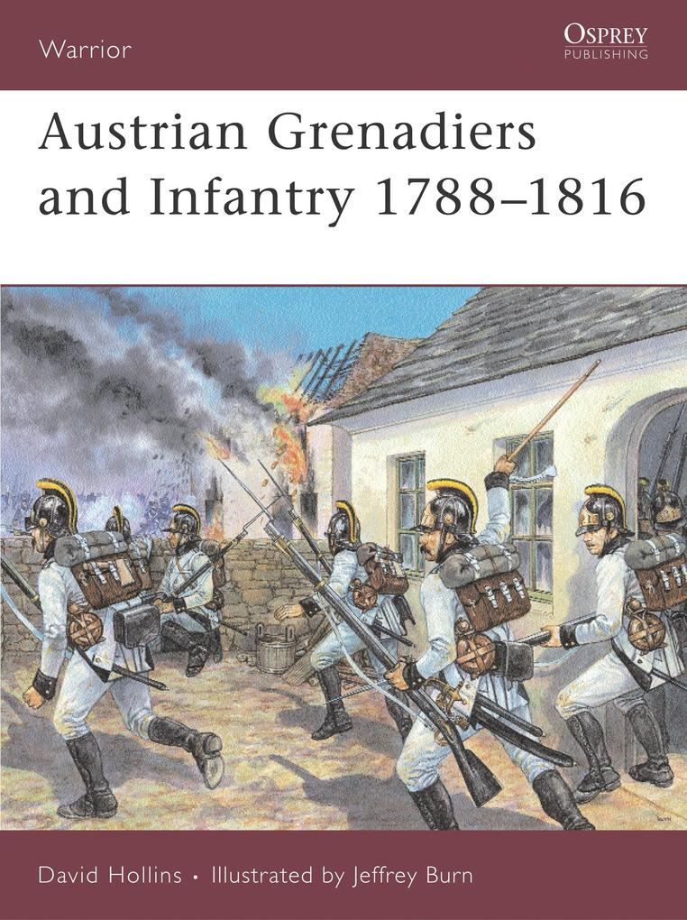 Austrian Infantry and Grenadiers als Buch