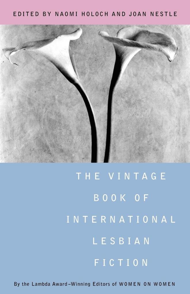 The Vintage Book of International Lesbian Fiction als Taschenbuch
