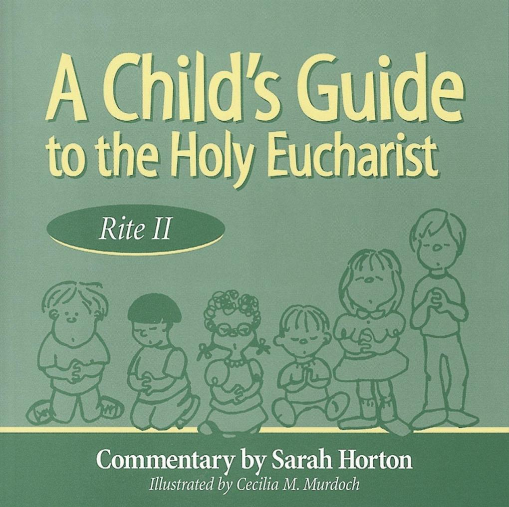 Child's Guide to the Holy Eucharist als Taschenbuch