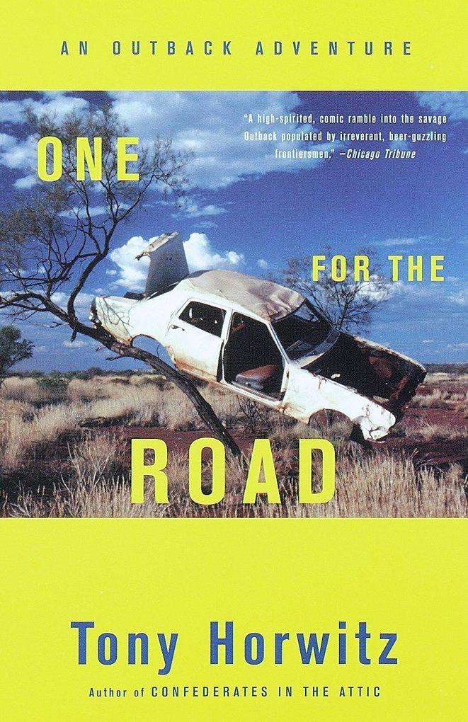 One for the Road: An Outback Adventure als Taschenbuch