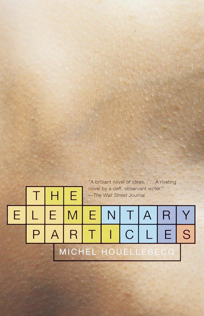 The Elementary Particles als Taschenbuch