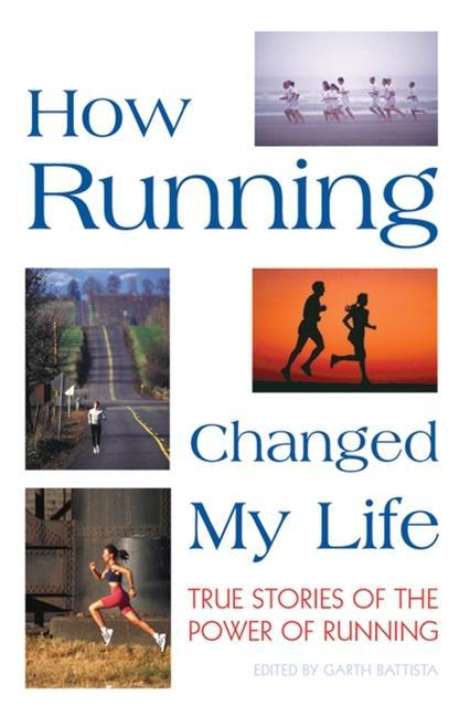 How Running Changed My Life: True Stories of the Power of Running als Taschenbuch
