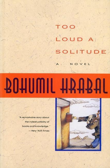 Too Loud a Solitude als Taschenbuch