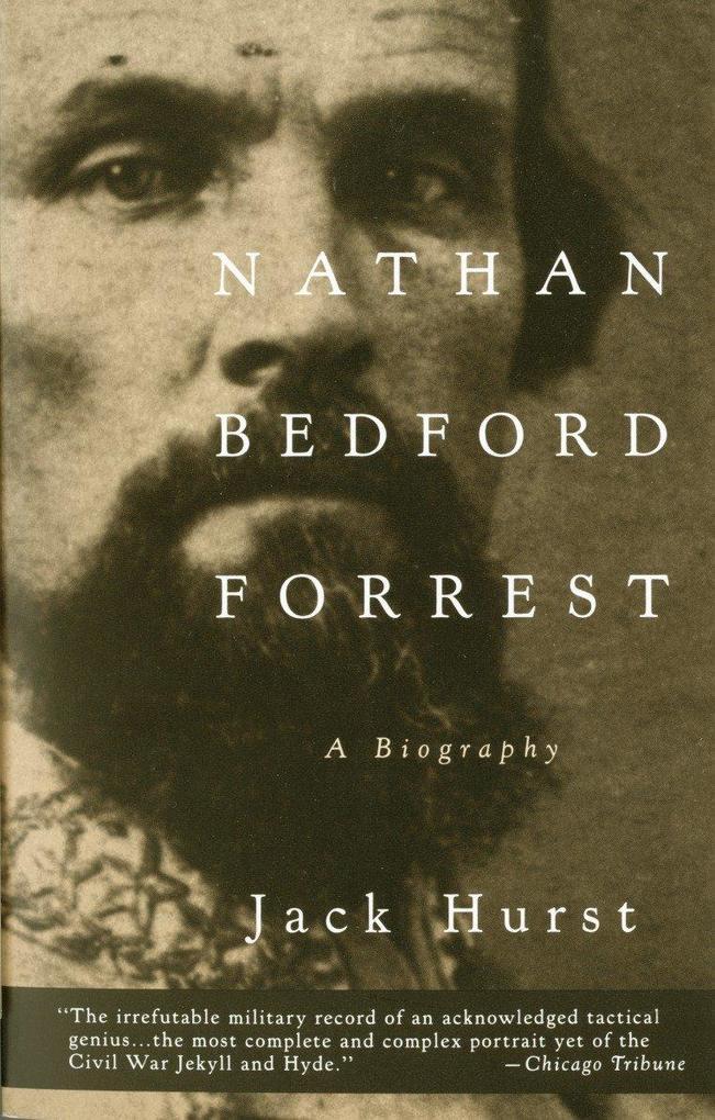 Nathan Bedford Forrest: A Biography als Taschenbuch