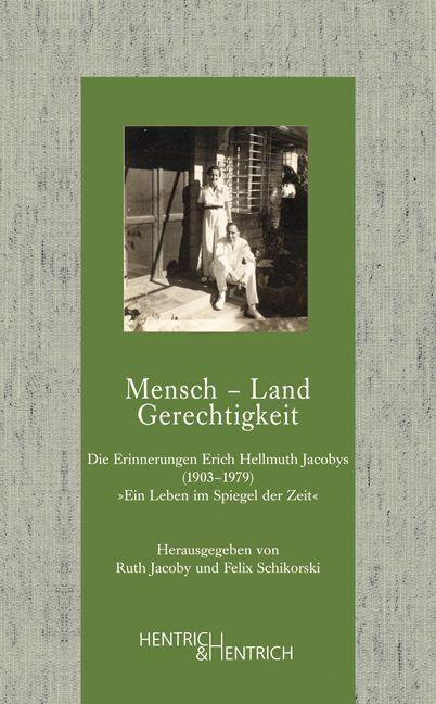Mensch - Land - Gerechtigkeit als Buch von Felix Schikorski