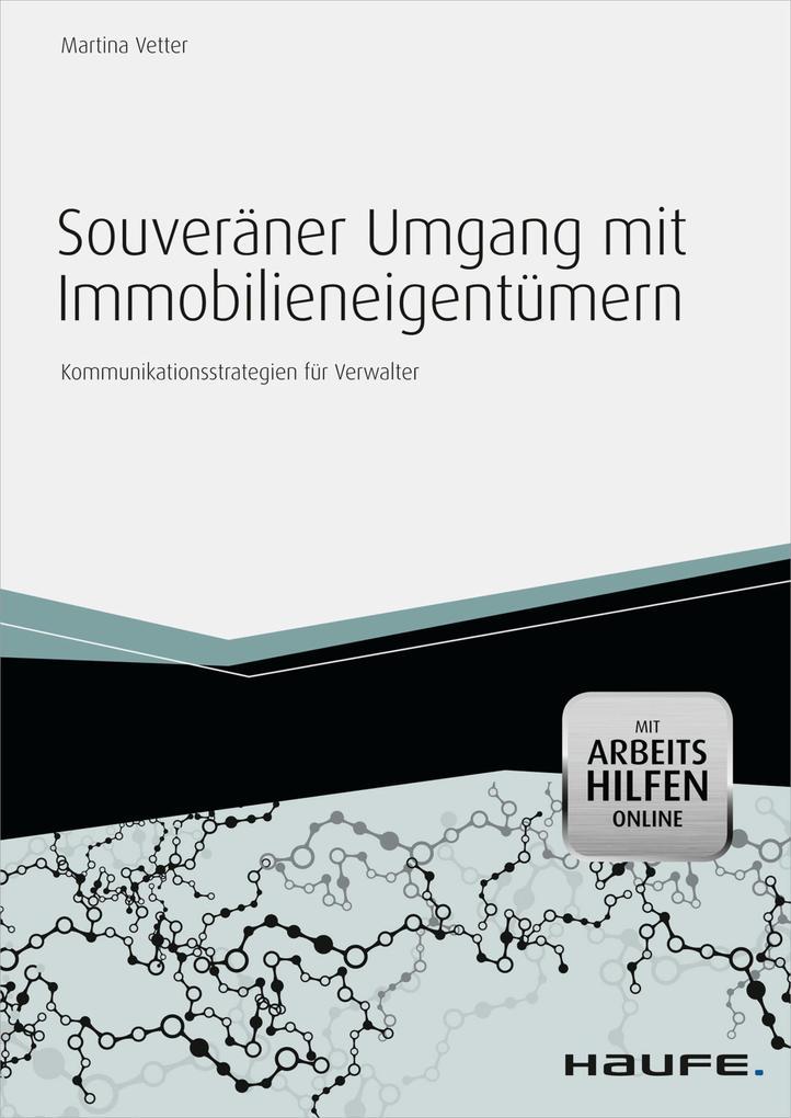 Souveräner Umgang mit Immobilieneigentümern - mit Arbeitshilfen online als eBook