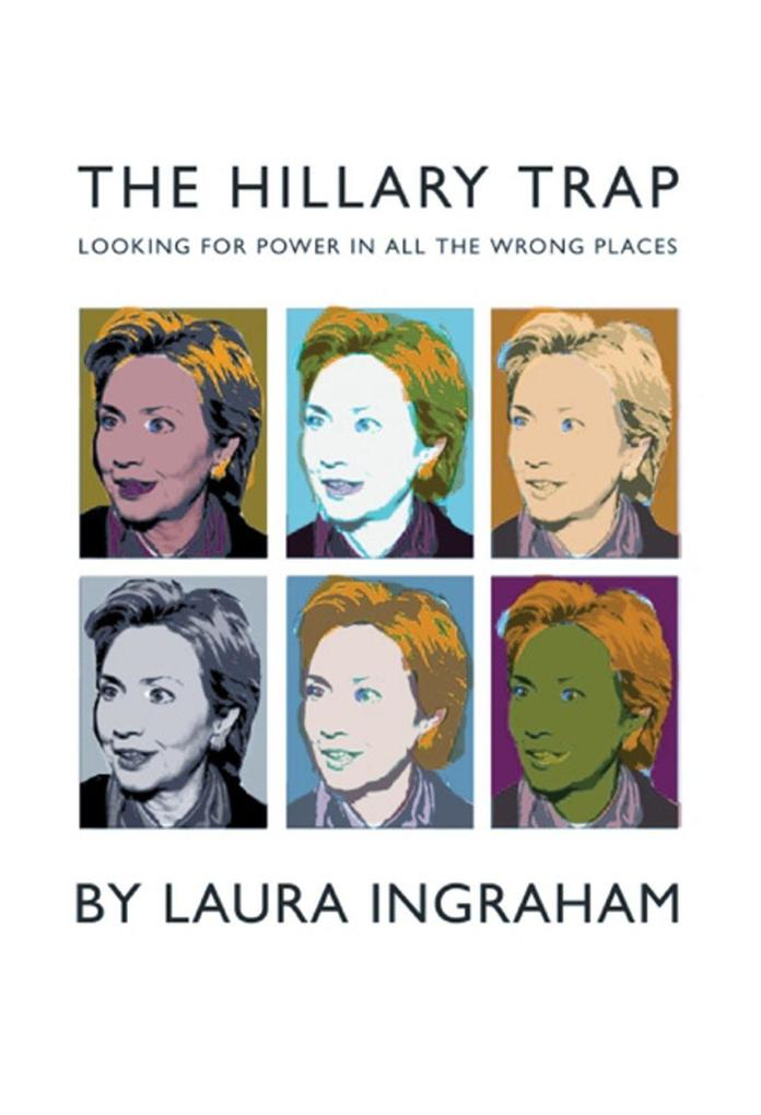 The Hillary Trap: Looking for Power in All the Wrong Places als Taschenbuch