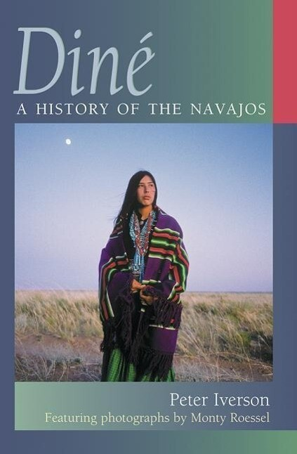 Dine: A History of the Navajos als Taschenbuch