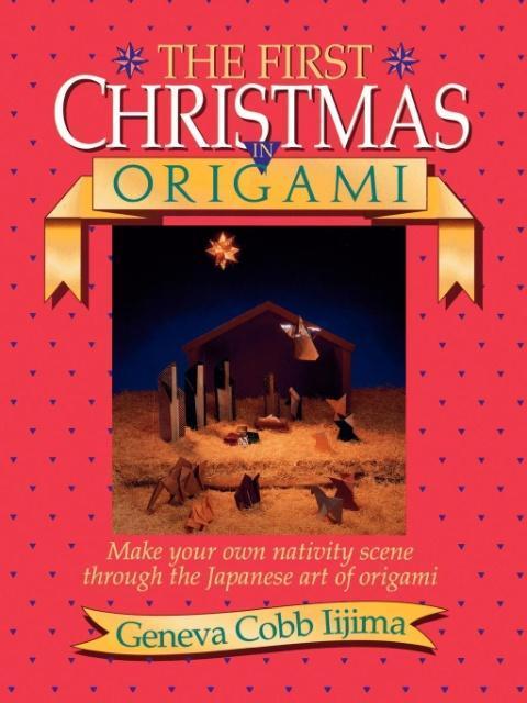 The First Christmas in Origami als Taschenbuch