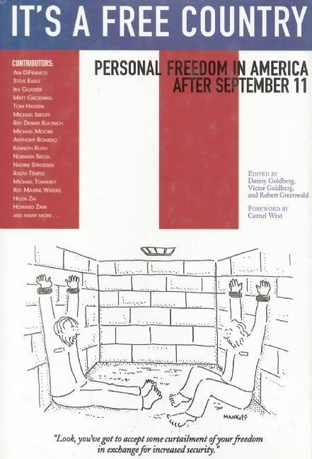 It's a Free Country: Personal Freedom in America After September 11 als Buch