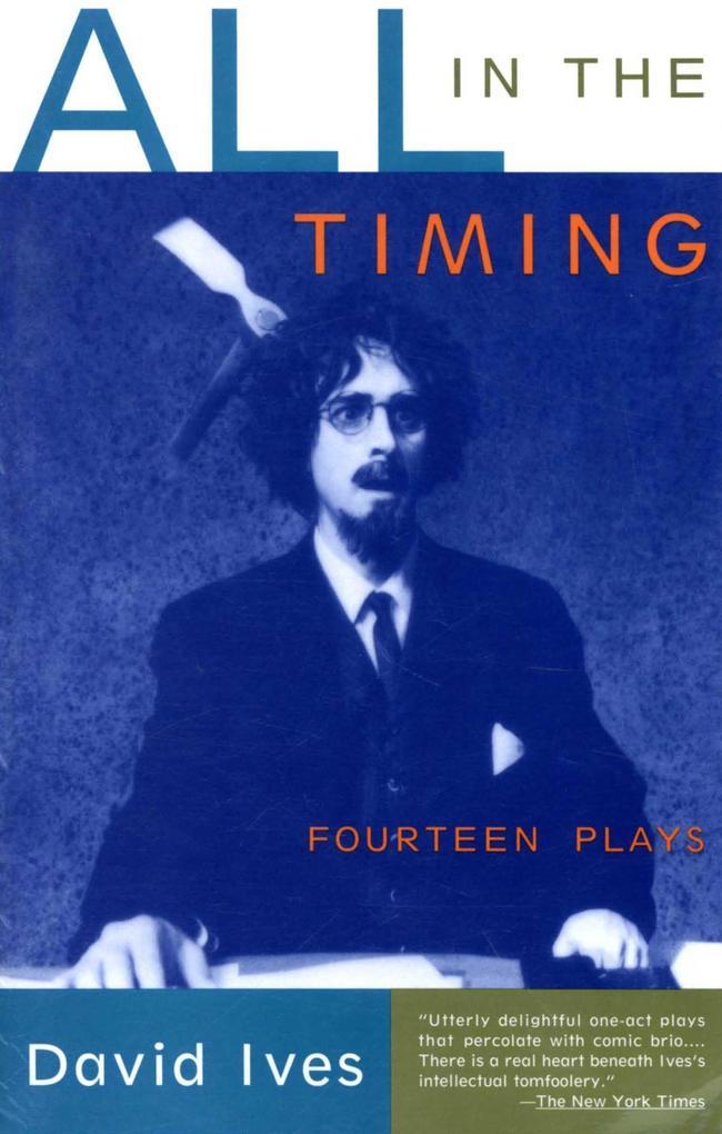 All in the Timing: Fourteen Plays als Taschenbuch