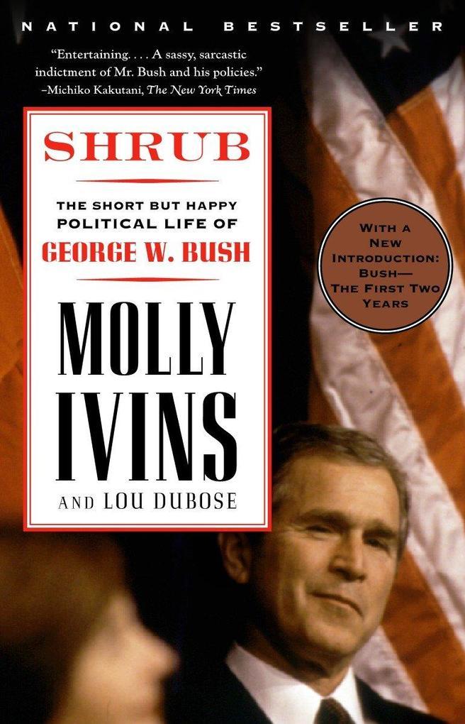 Shrub: The Short But Happy Political Life of George W. Bush als Taschenbuch