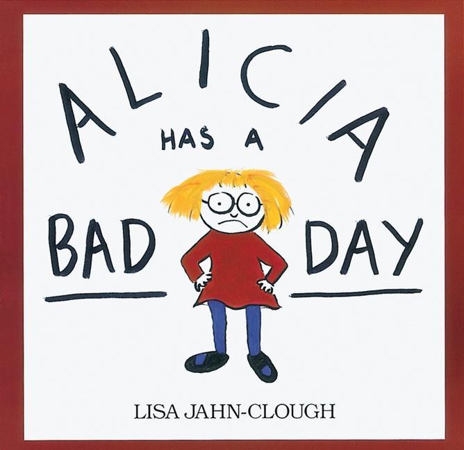 Alicia Has a Bad Day als Taschenbuch