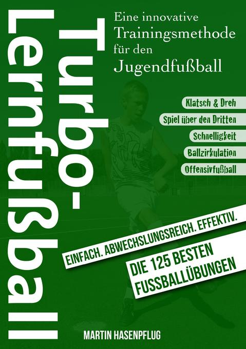 Turbo-Lernfußball als Buch von Martin Hasenpflug