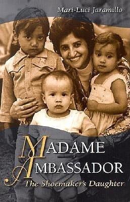 Madam Ambassador: The Shoemaker's Daughter als Taschenbuch