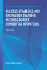 Success Strategies and Knowledge Transfer in Cross-Border Consulting Operations