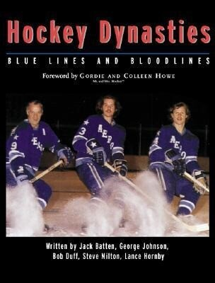 Hockey Dynasties: Bluelines and Bloodlines als Buch