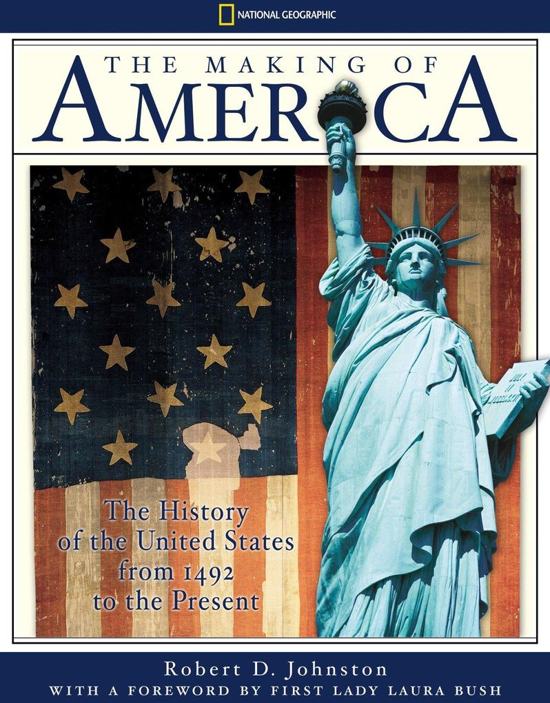 The Making of America: The History of the United States from 1492 to the Present als Buch
