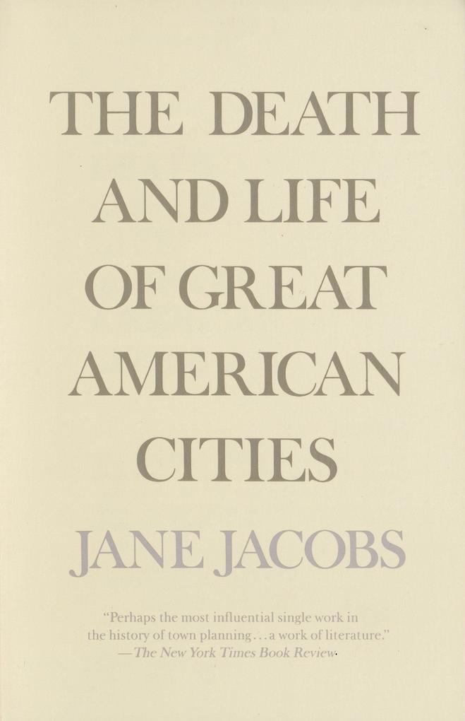 The Death and Life of Great American Cities als Taschenbuch