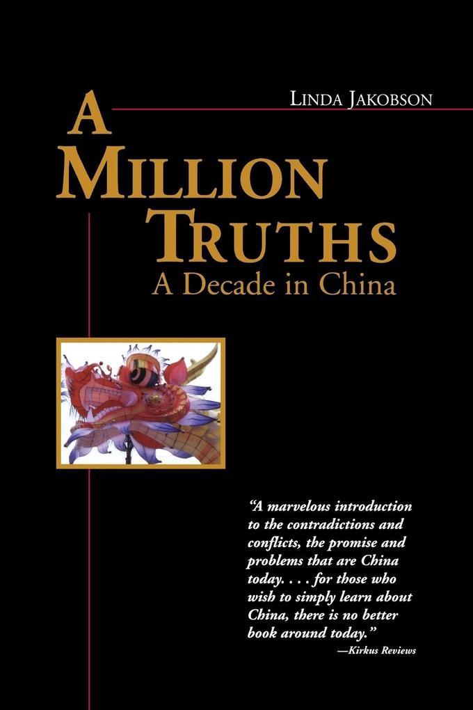 A Million Truths: A Decade in China als Taschenbuch