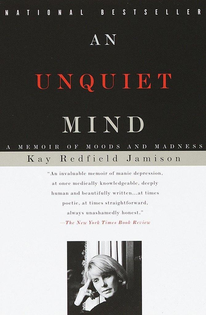 An Unquiet Mind: A Memoir of Moods and Madness als Taschenbuch