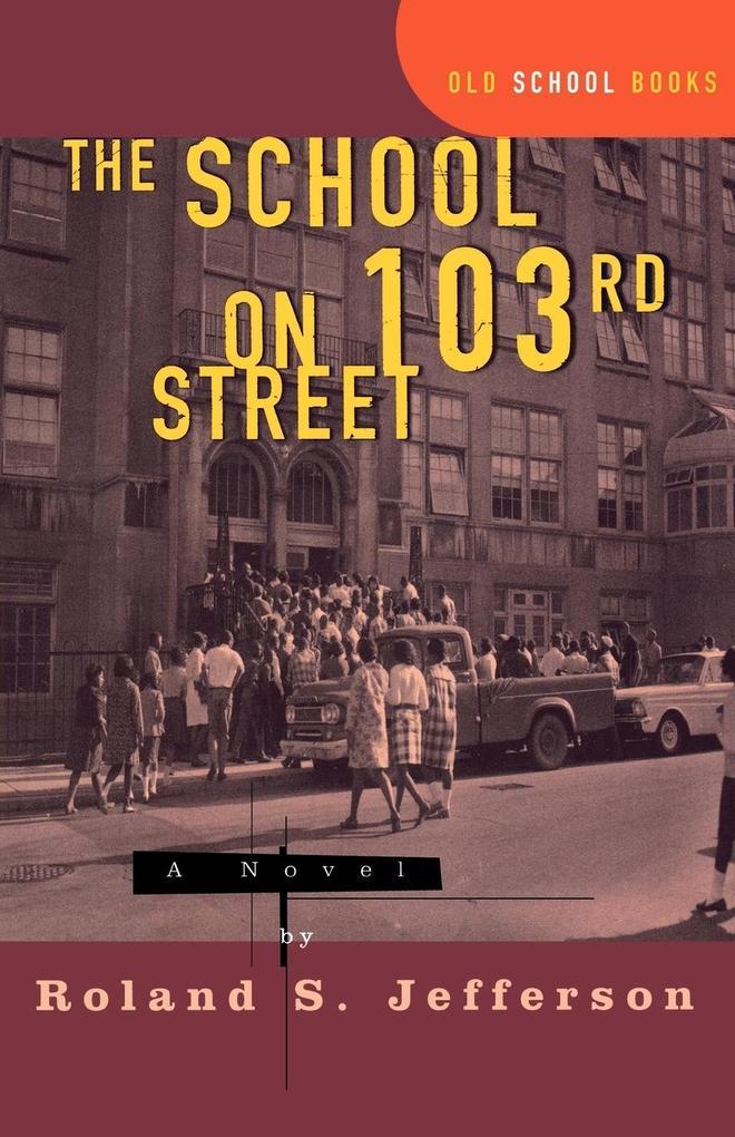 The School on 103rd Street als Taschenbuch