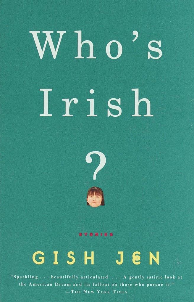 Who's Irish?: Stories als Taschenbuch