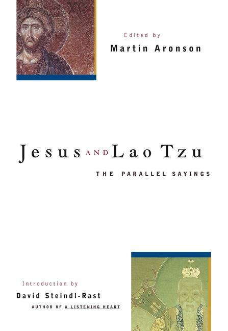Jesus and Lao Tzu: The Parallel Sayings als Taschenbuch
