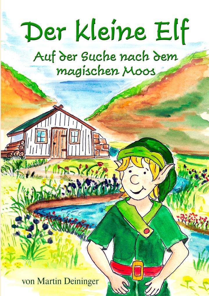 Der kleine Elf - Auf der Suche nach dem magischen Moos als eBook epub