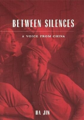 Between Silences: A Voice from China als Taschenbuch