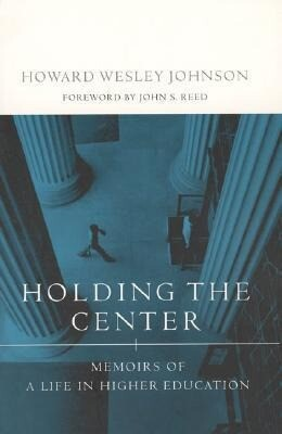 Holding the Center - Memoirs of a Life in Higher Education als Taschenbuch